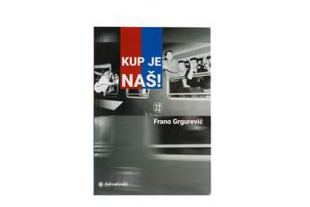 "Picture of Book ""Kup je naš!"""