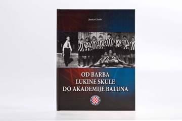 """Picture of Knjiga """"Od barba Lukine skule do akademije baluna"""""""